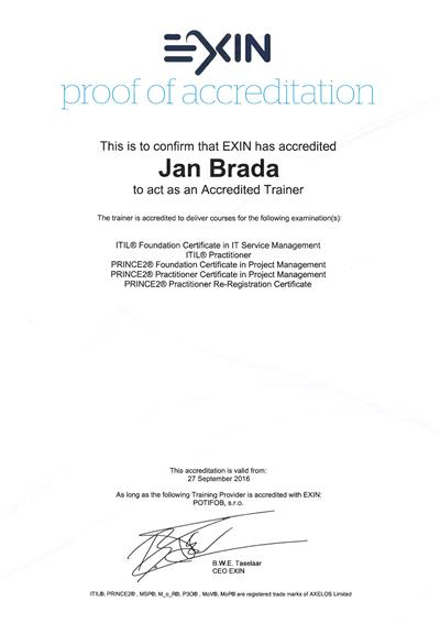 ITIL + PRINCE2 Approved Trainer Jan Brada EXIN