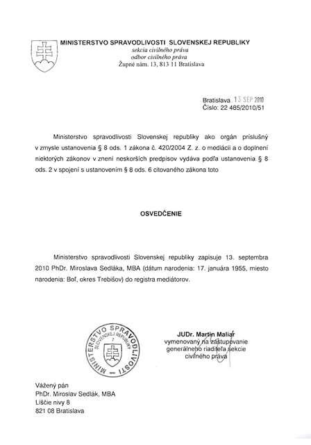 Osvedčenie Ministerstva spravodlivosti SR - mediátor Miroslav Sedlák
