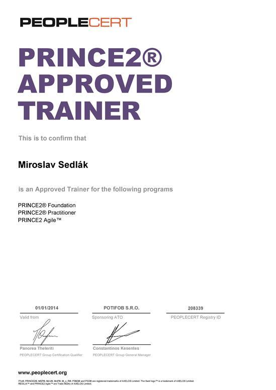 certifikát PRINCE2 Approved Trainer Miroslav Sedlák